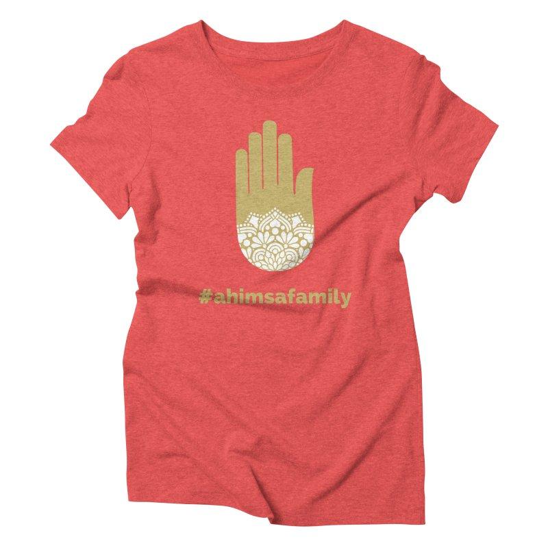 #ahimsafamily Design Women's Triblend T-Shirt by ahimsafamily's shop