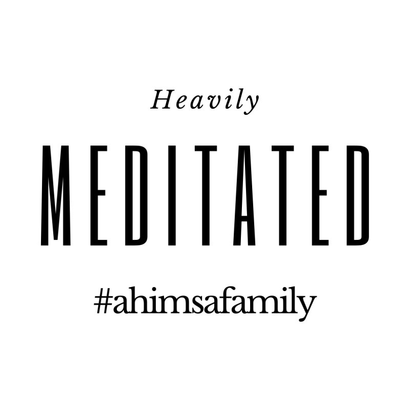 Heavily Meditated Design Men's T-Shirt by ahimsafamily's shop