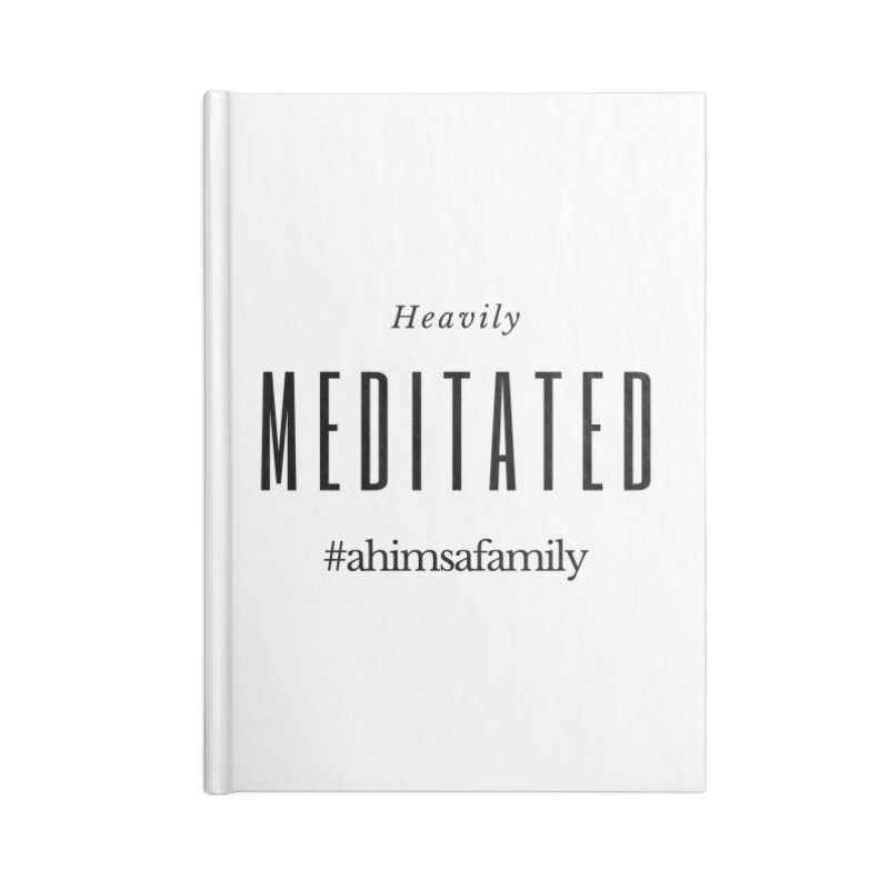 Heavily Meditated Design Accessories Lined Journal Notebook by ahimsafamily's shop