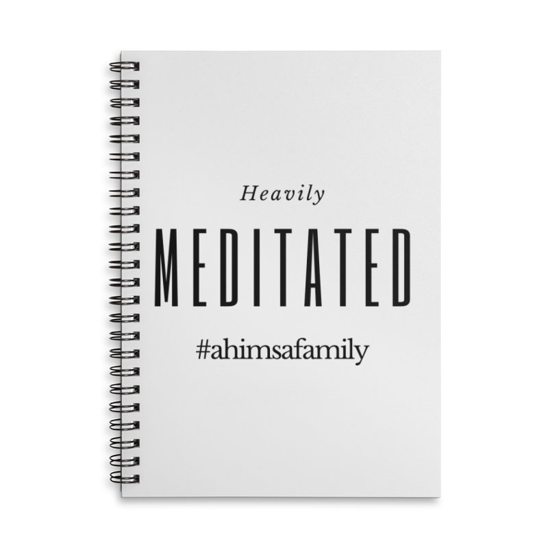 Heavily Meditated Design Accessories Lined Spiral Notebook by ahimsafamily's shop