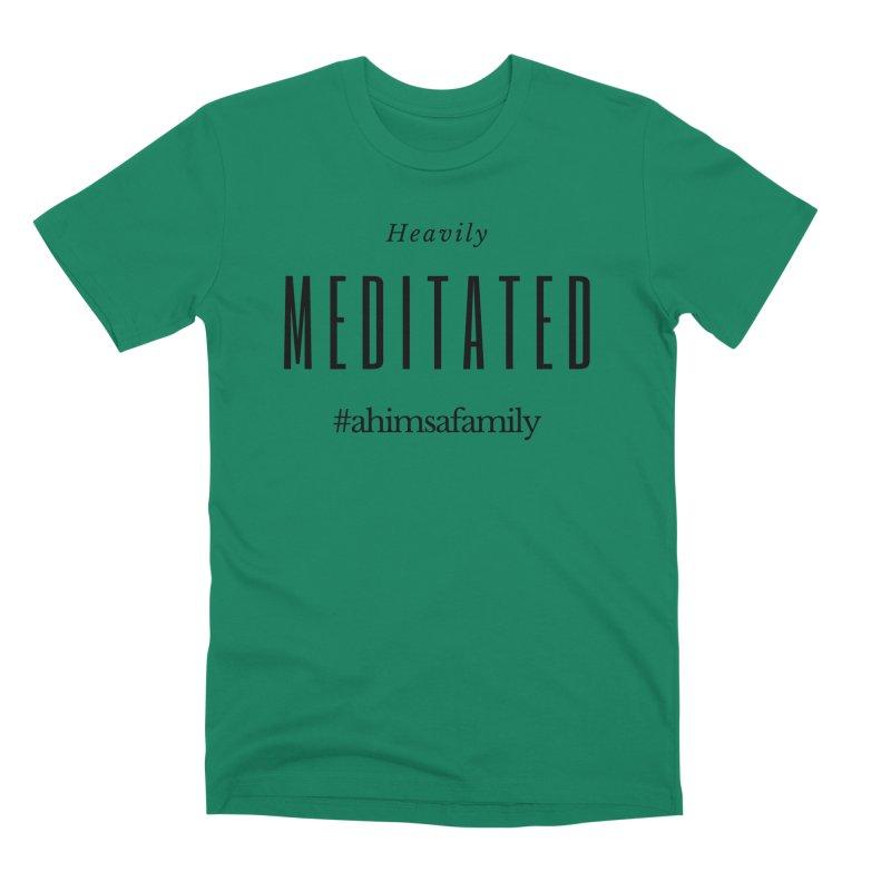 Heavily Meditated Design Men's Premium T-Shirt by ahimsafamily's shop