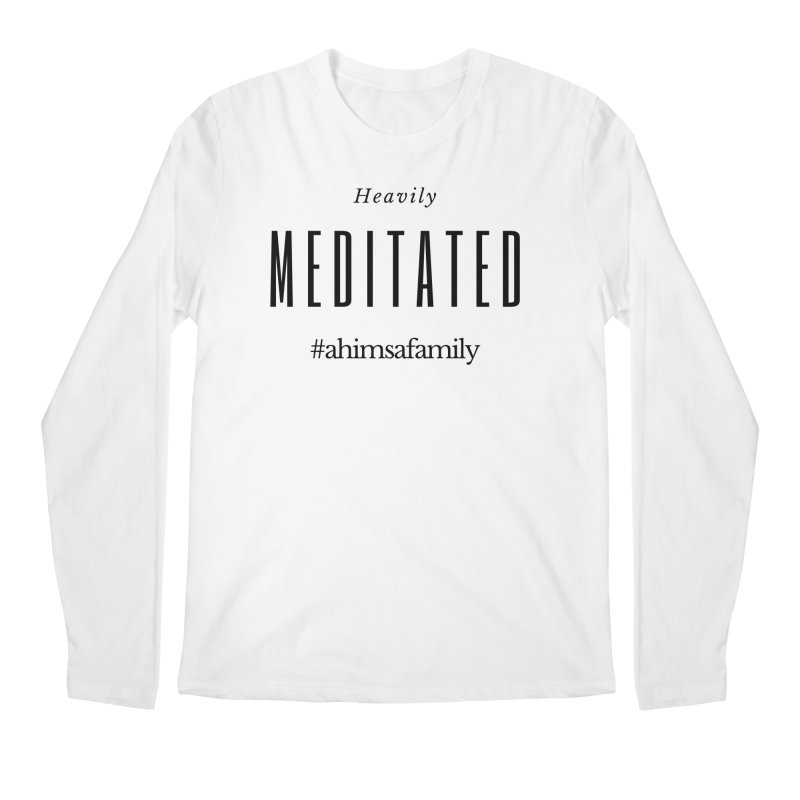 Heavily Meditated Design Men's Regular Longsleeve T-Shirt by ahimsafamily's shop