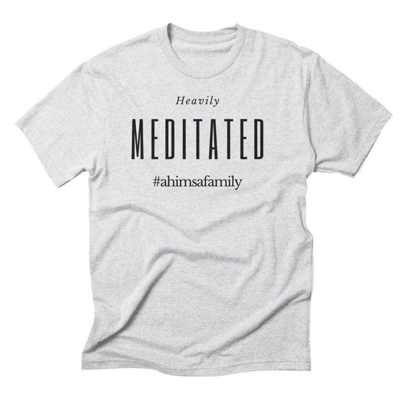 Heavily Meditated Design Men's Triblend T-Shirt by ahimsafamily's shop