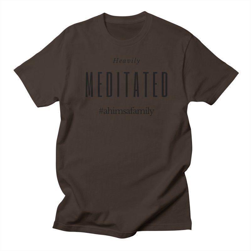 Heavily Meditated Design Men's Regular T-Shirt by ahimsafamily's shop