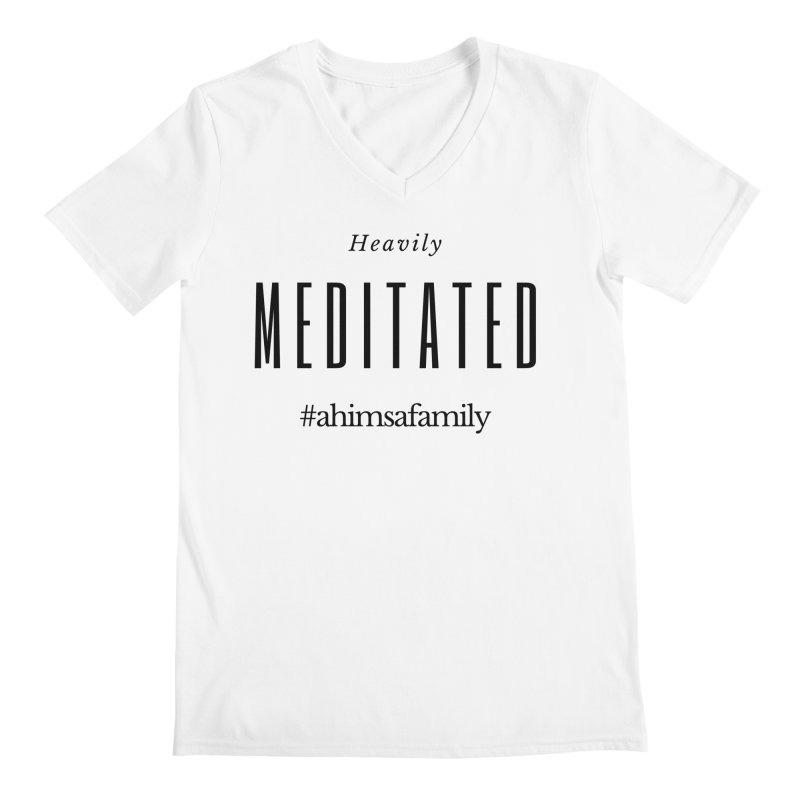 Heavily Meditated Design Men's Regular V-Neck by ahimsafamily's shop