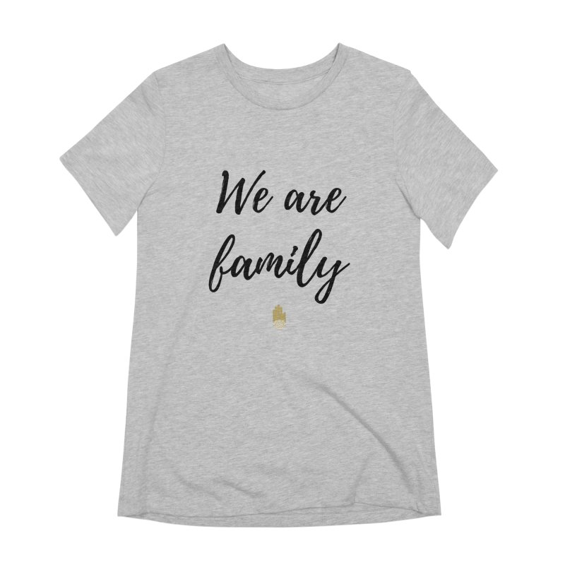 We Are Family | Black Letters Gold Hand Design Women's Extra Soft T-Shirt by ahimsafamily's shop