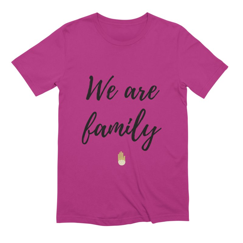 We Are Family   Black Letters Gold Hand Design Men's Extra Soft T-Shirt by ahimsafamily's shop