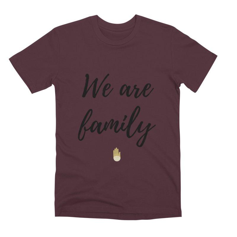We Are Family | Black Letters Gold Hand Design Men's Premium T-Shirt by ahimsafamily's shop