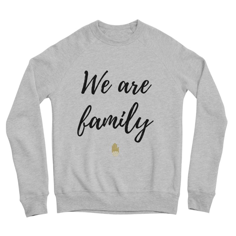 We Are Family | Black Letters Gold Hand Design Men's Sponge Fleece Sweatshirt by ahimsafamily's shop