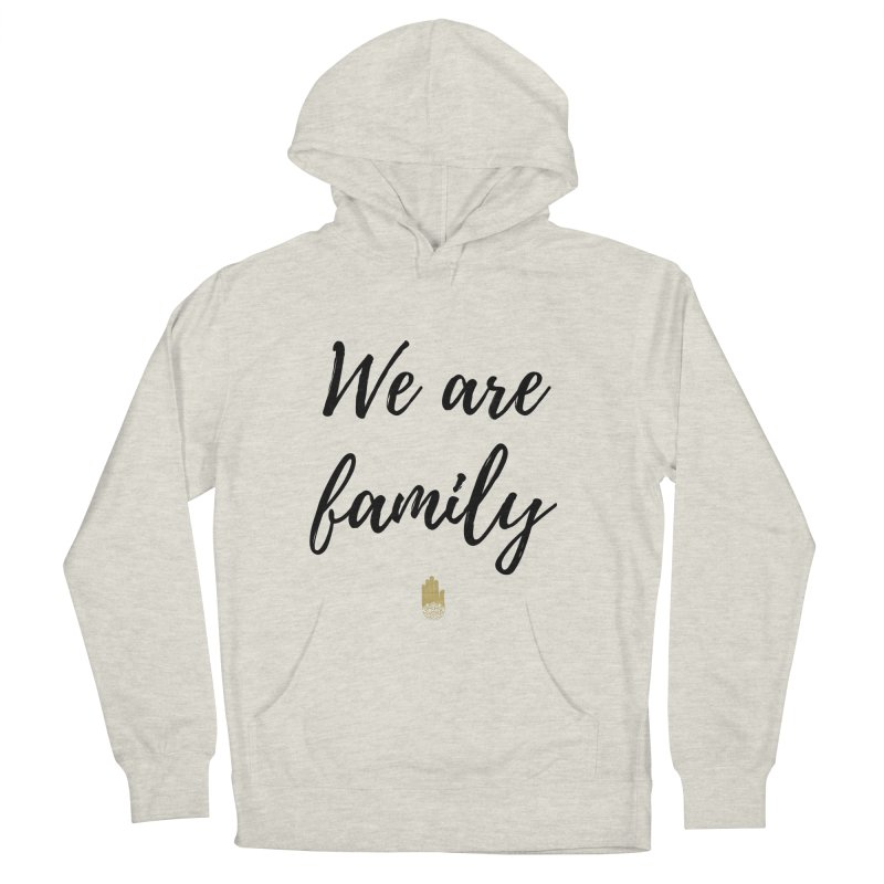 We Are Family | Black Letters Gold Hand Design Men's Pullover Hoody by ahimsafamily's shop
