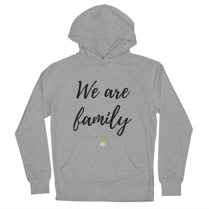 We Are Family | Black Letters Gold Hand Design Women's French Terry Pullover Hoody by ahimsafamily's shop