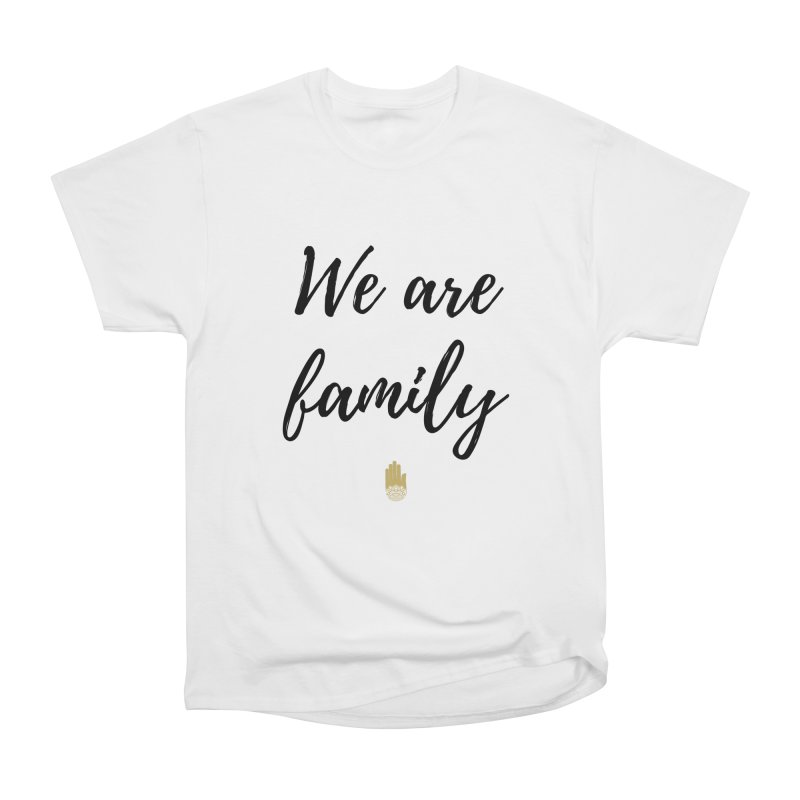 We Are Family | Black Letters Gold Hand Design Men's Heavyweight T-Shirt by ahimsafamily's shop
