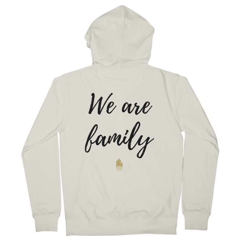 We Are Family | Black Letters Gold Hand Design Women's French Terry Zip-Up Hoody by ahimsafamily's shop