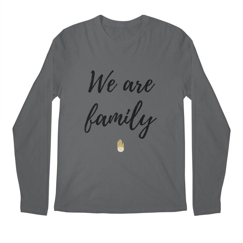We Are Family | Black Letters Gold Hand Design Men's Regular Longsleeve T-Shirt by ahimsafamily's shop