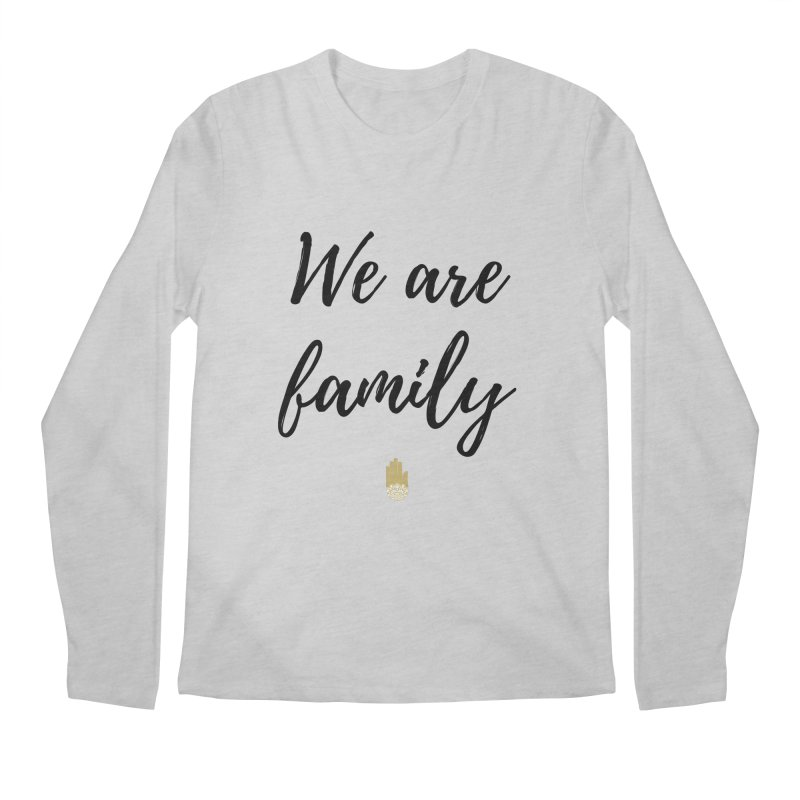 We Are Family | Black Letters Gold Hand Design Men's Regular Longsleeve T-Shirt by ahimsafamily's shop