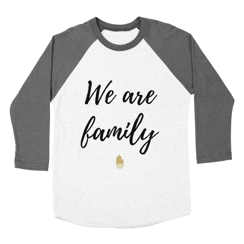 We Are Family | Black Letters Gold Hand Design Women's Baseball Triblend Longsleeve T-Shirt by ahimsafamily's shop