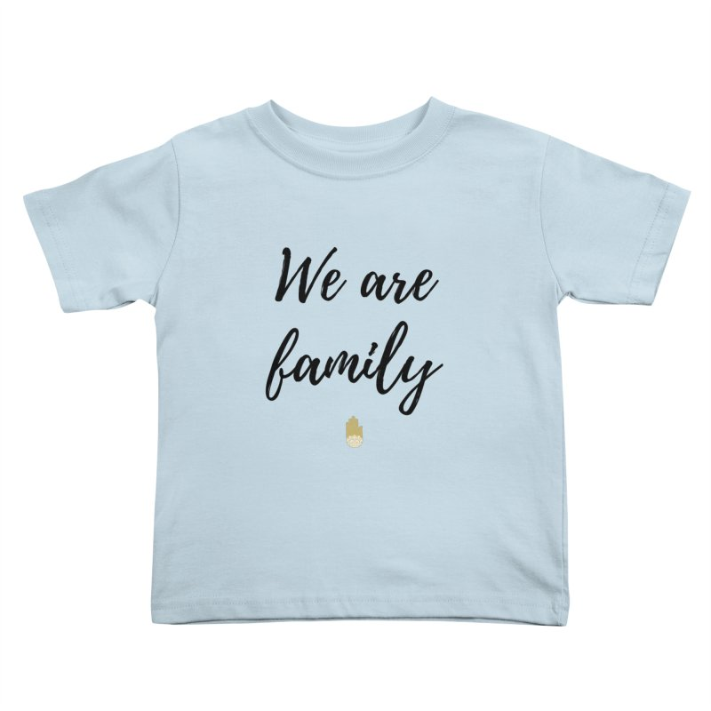 We Are Family | Black Letters Gold Hand Design Kids Toddler T-Shirt by ahimsafamily's shop