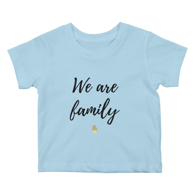 We Are Family   Black Letters Gold Hand Design Kids Baby T-Shirt by ahimsafamily's shop