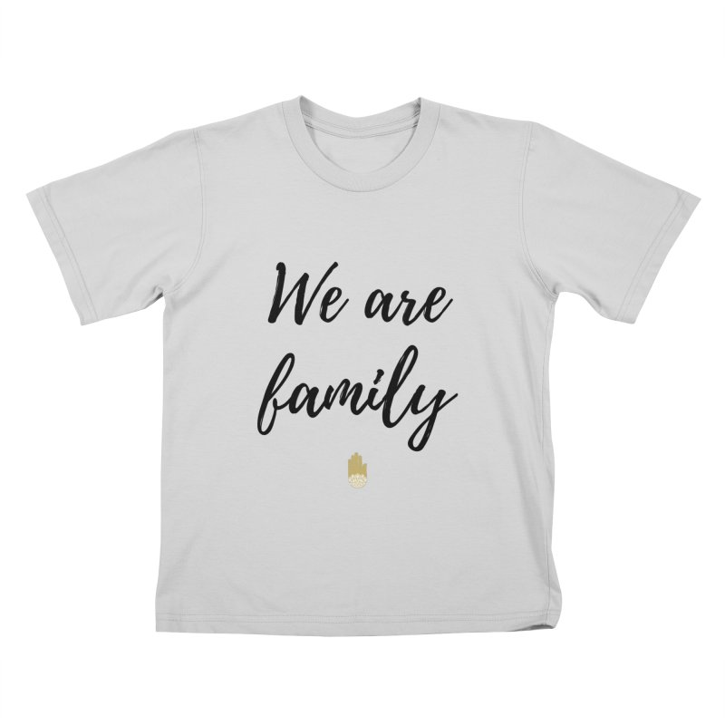 We Are Family | Black Letters Gold Hand Design Kids T-Shirt by ahimsafamily's shop