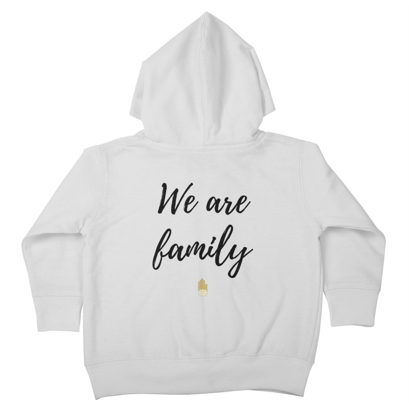 We Are Family | Black Letters Gold Hand Design Kids Toddler Zip-Up Hoody by ahimsafamily's shop
