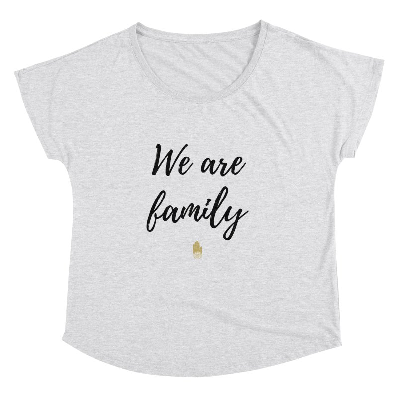 We Are Family | Black Letters Gold Hand Design Women's Dolman Scoop Neck by ahimsafamily's shop