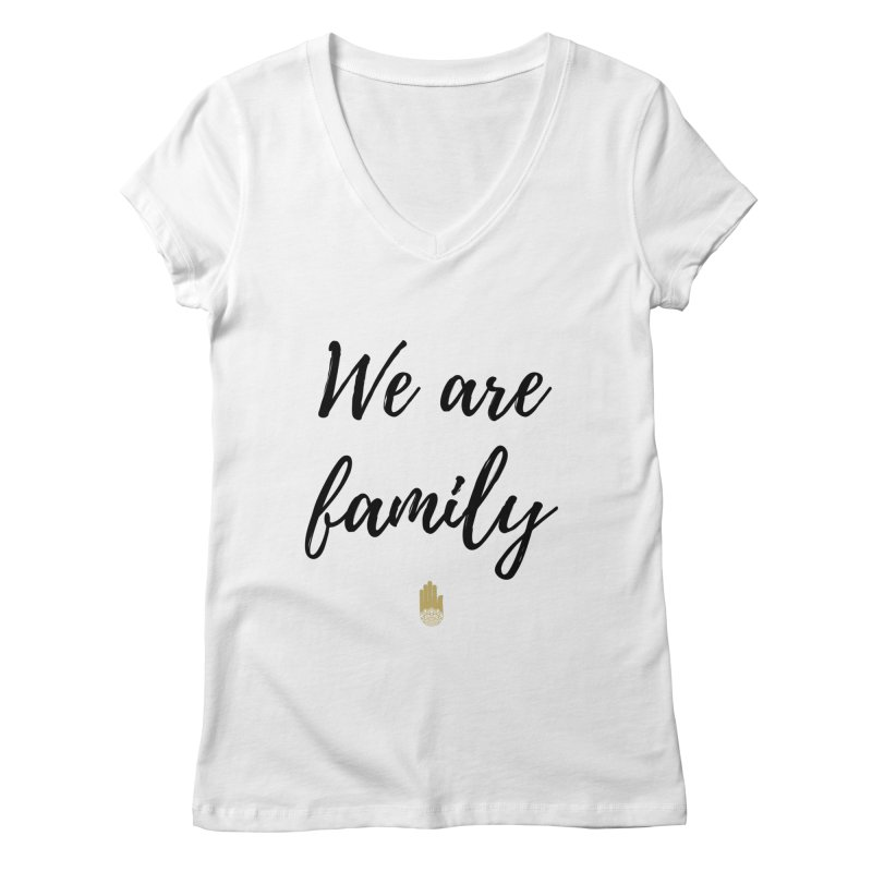We Are Family | Black Letters Gold Hand Design Women's Regular V-Neck by ahimsafamily's shop