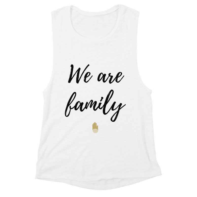 We Are Family | Black Letters Gold Hand Design Women's Muscle Tank by ahimsafamily's shop