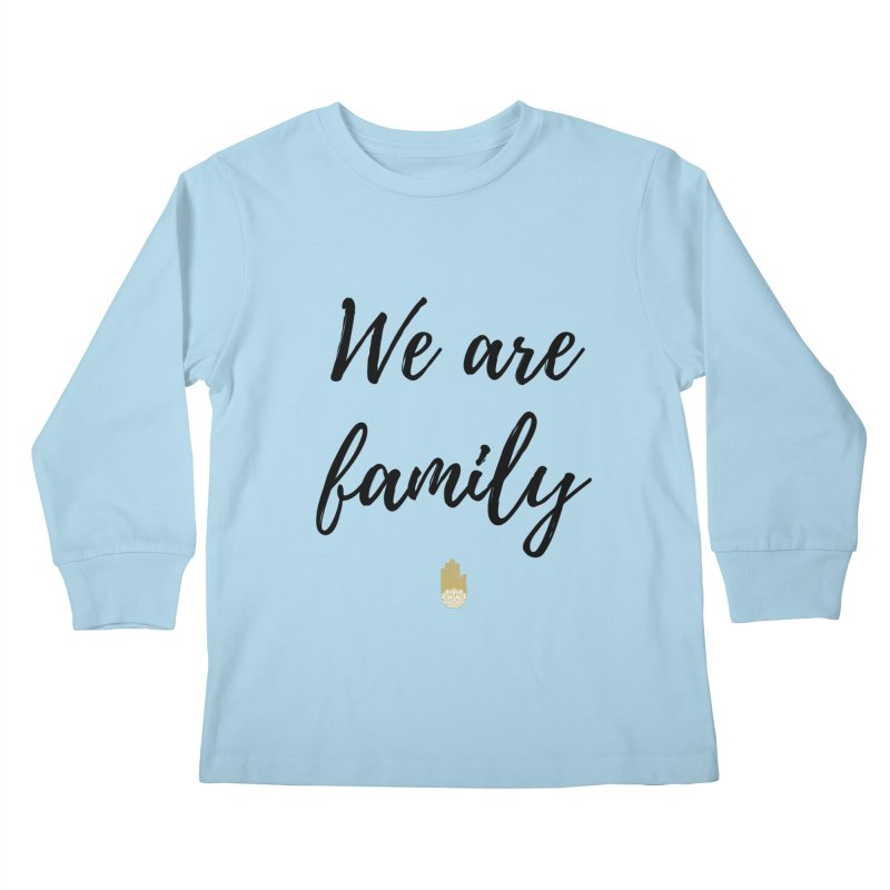 We Are Family | Black Letters Gold Hand Design Kids Longsleeve T-Shirt by ahimsafamily's shop