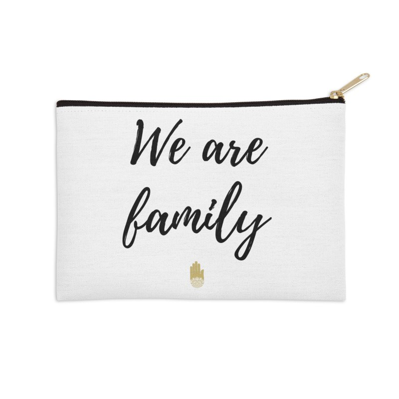 We Are Family | Black Letters Gold Hand Design Accessories Zip Pouch by ahimsafamily's shop