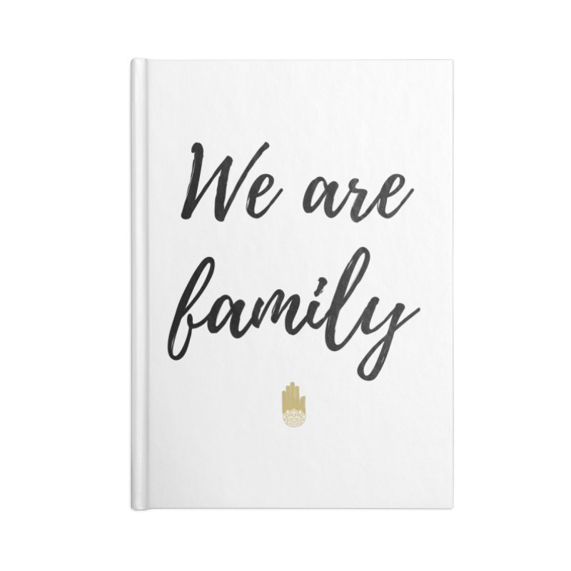 We Are Family | Black Letters Gold Hand Design Accessories Notebook by ahimsafamily's shop