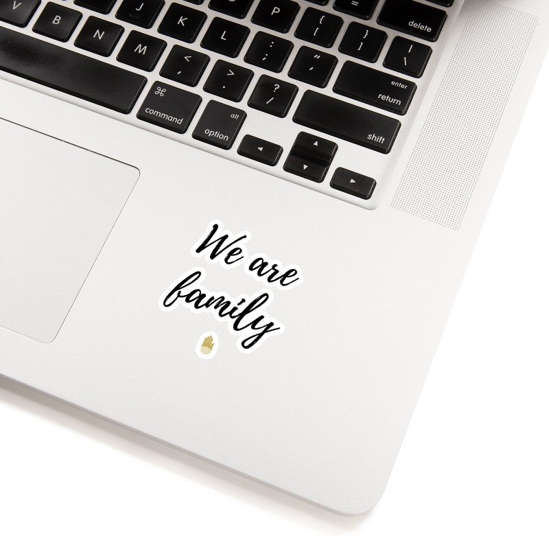 We Are Family | Black Letters Gold Hand Design Accessories Sticker by ahimsafamily's shop