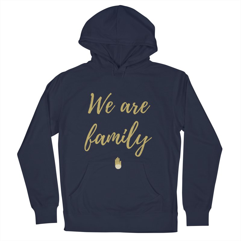 We Are Family | Gold Design Men's Pullover Hoody by ahimsafamily's shop