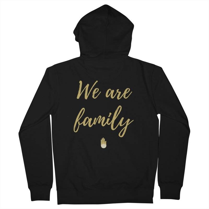 We Are Family | Gold Design Women's French Terry Zip-Up Hoody by ahimsafamily's shop