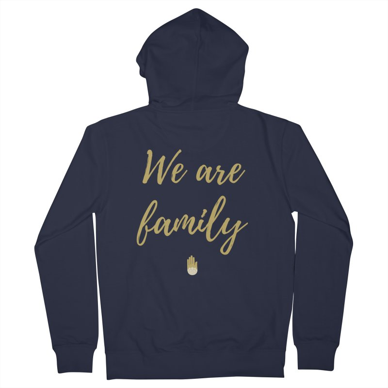 We Are Family | Gold Design Men's French Terry Zip-Up Hoody by ahimsafamily's shop