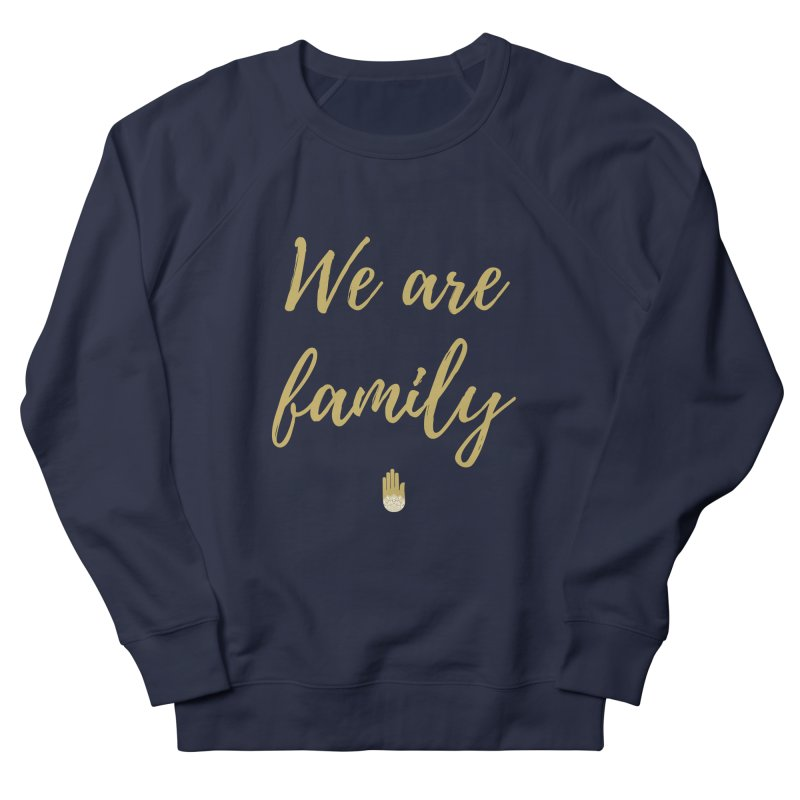 We Are Family | Gold Design Men's French Terry Sweatshirt by ahimsafamily's shop
