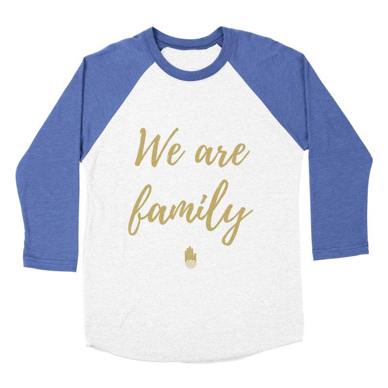 We Are Family | Gold Design Women's Baseball Triblend Longsleeve T-Shirt by ahimsafamily's shop