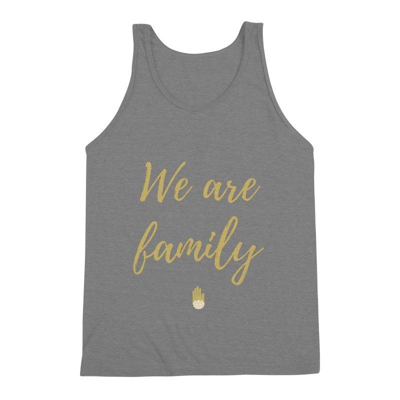 We Are Family   Gold Design Men's Tank by ahimsafamily's shop