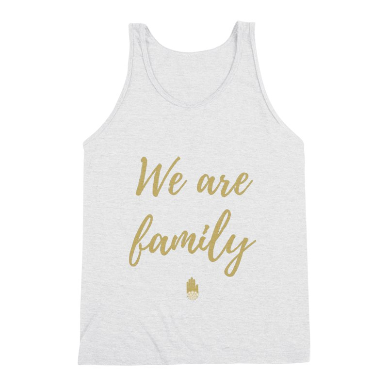 We Are Family | Gold Design Men's Tank by ahimsafamily's shop