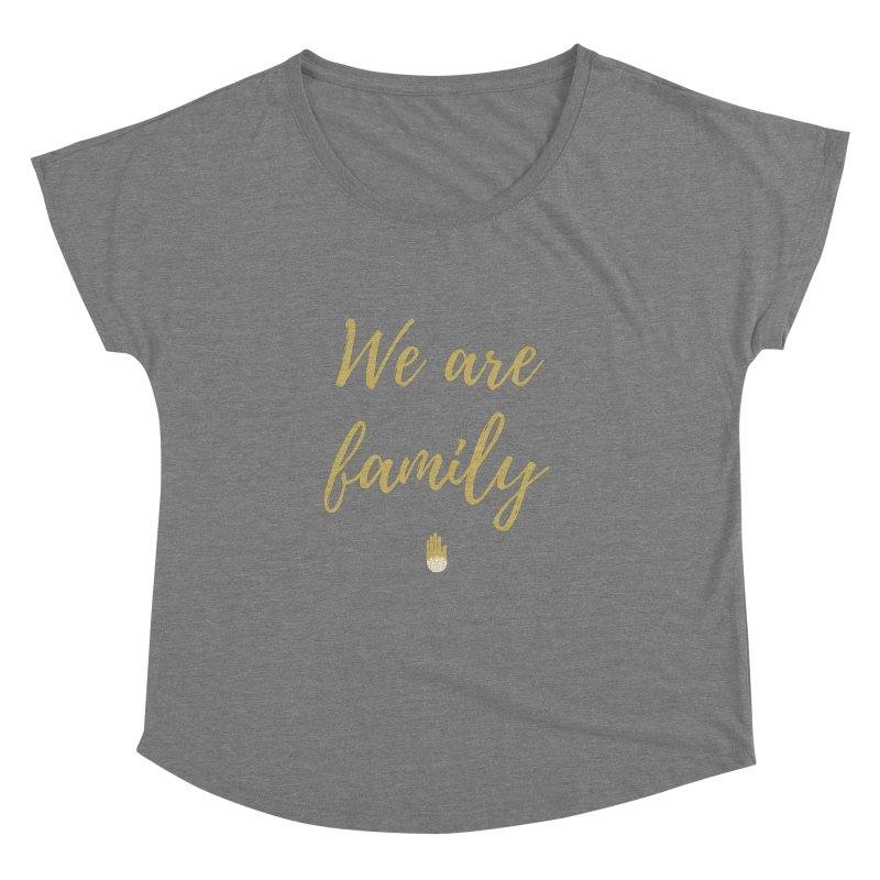 We Are Family | Gold Design Women's Scoop Neck by ahimsafamily's shop
