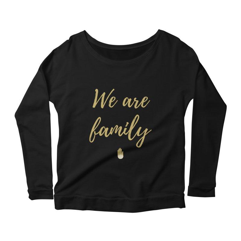 We Are Family | Gold Design Women's Scoop Neck Longsleeve T-Shirt by ahimsafamily's shop