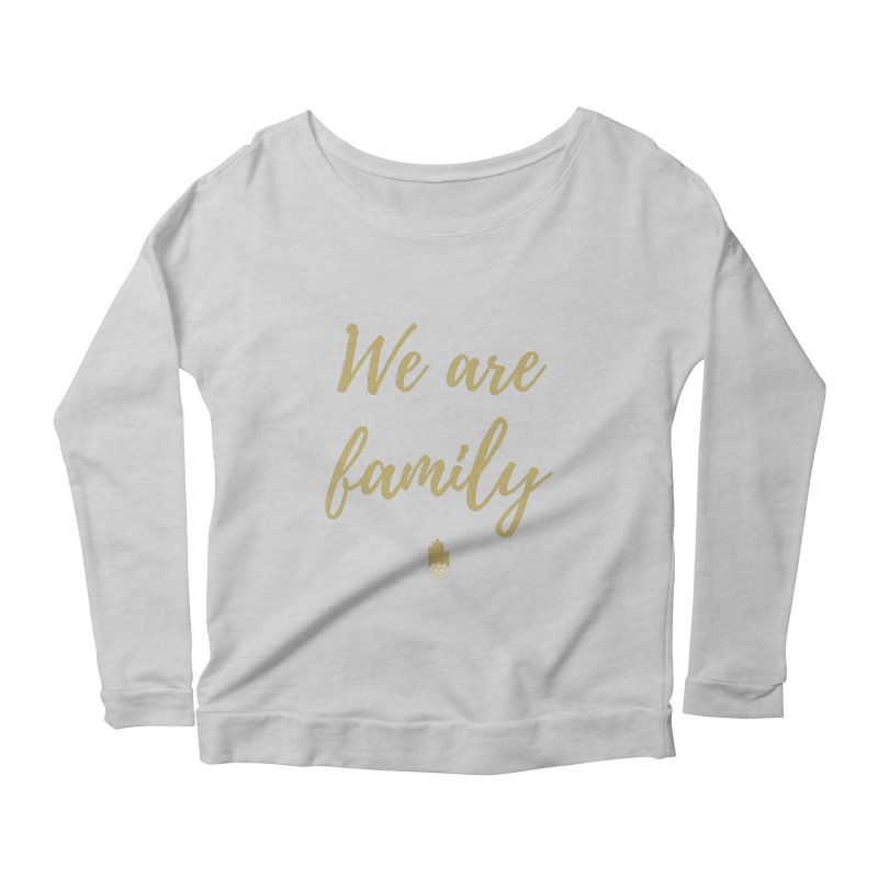 We Are Family | Gold Design Women's Scoop Neck Longsleeve T-Shirt by ahimsafamily's shop