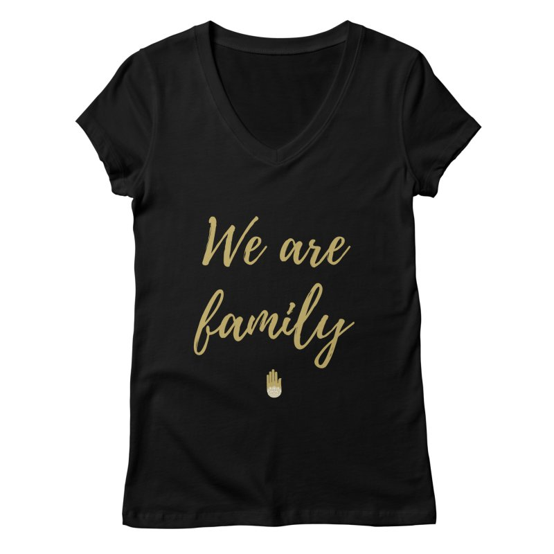 We Are Family | Gold Design Women's Regular V-Neck by ahimsafamily's shop