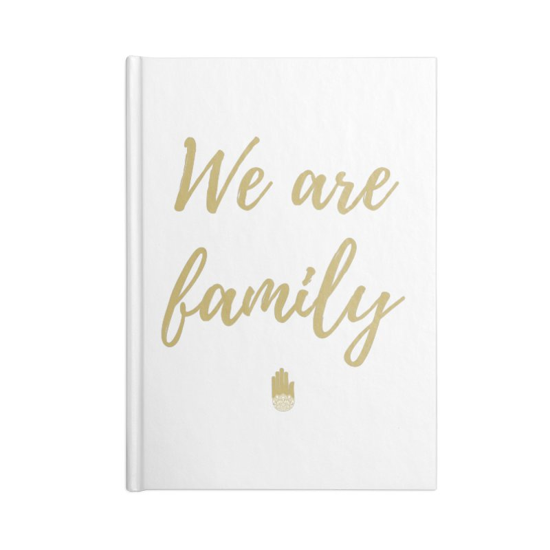 We Are Family | Gold Design Accessories Blank Journal Notebook by ahimsafamily's shop