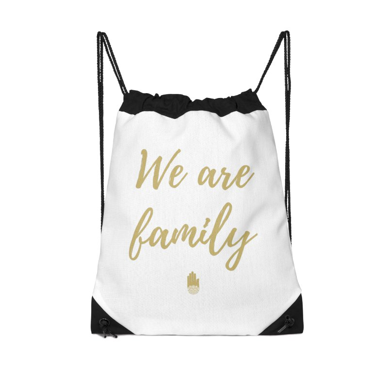 We Are Family | Gold Design Accessories Drawstring Bag Bag by ahimsafamily's shop