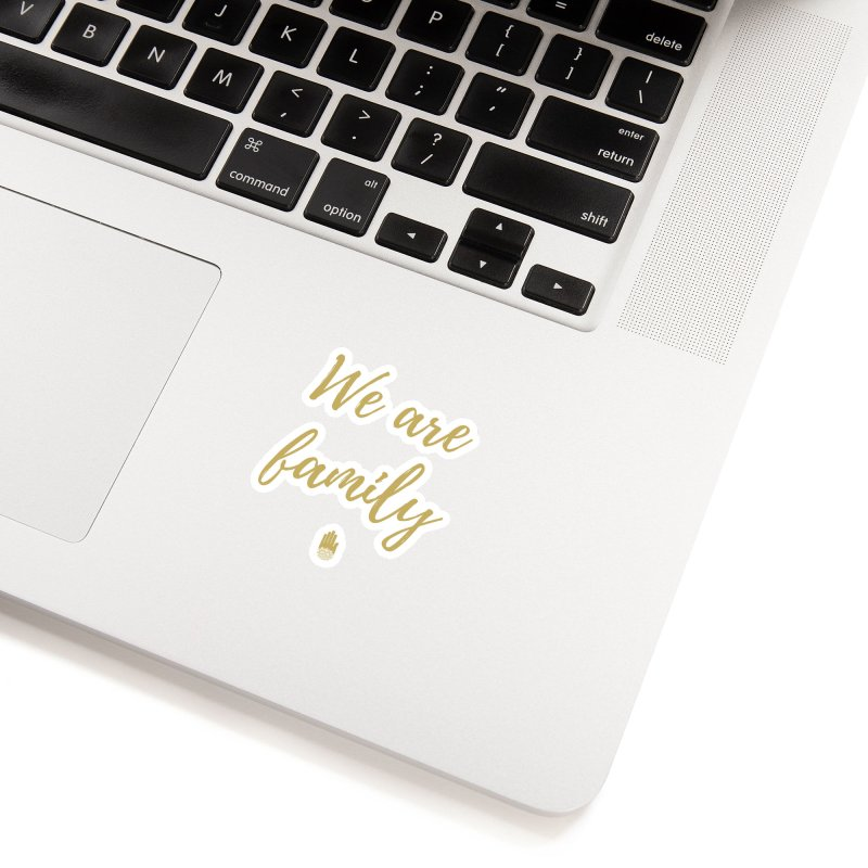 We Are Family | Gold Design Accessories Sticker by ahimsafamily's shop