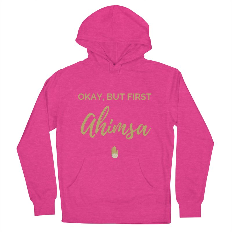 OKAY, BUT FIRST AHIMSA Design Men's French Terry Pullover Hoody by ahimsafamily's shop