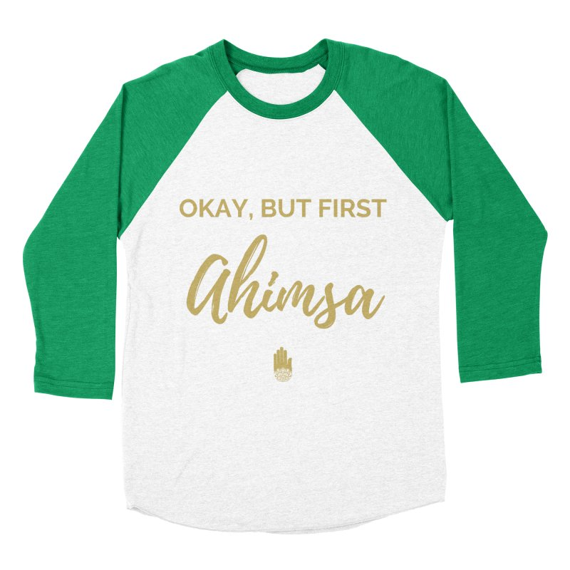 OKAY, BUT FIRST AHIMSA Design Women's Baseball Triblend Longsleeve T-Shirt by ahimsafamily's shop