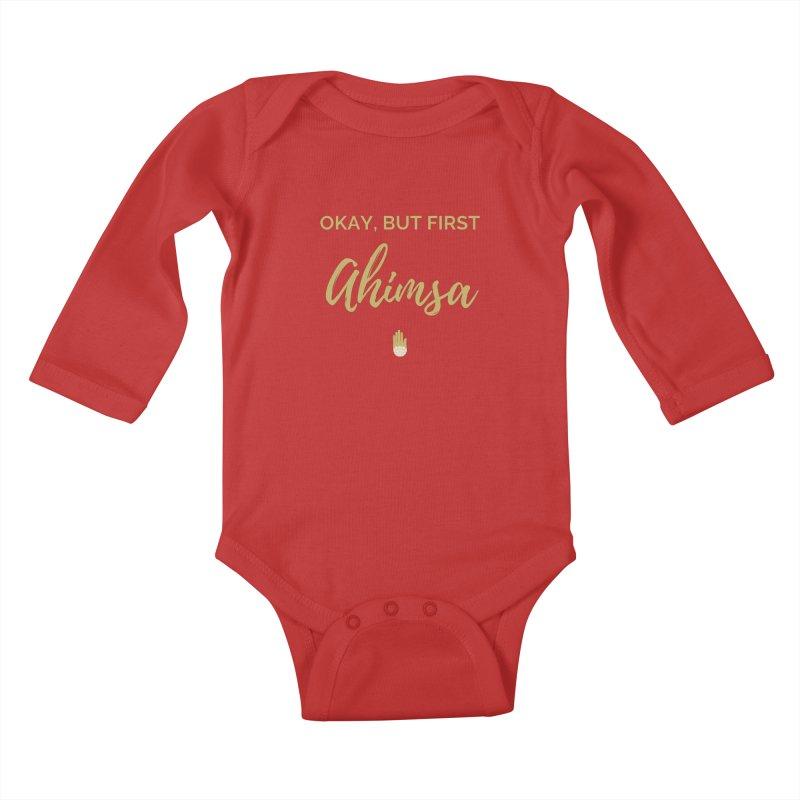 OKAY, BUT FIRST AHIMSA Design Kids Baby Longsleeve Bodysuit by ahimsafamily's shop