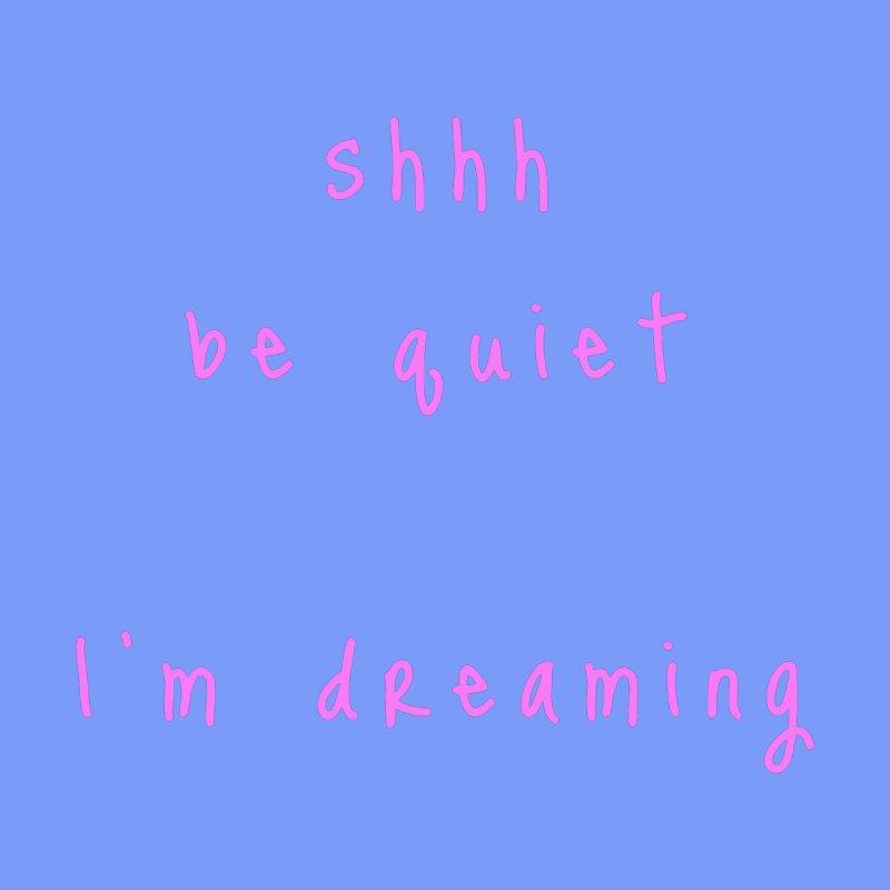 shhh be quiet I'm dreaming v1 - PINK font Accessories Beach Towel by ahmadwehbe.com Merch