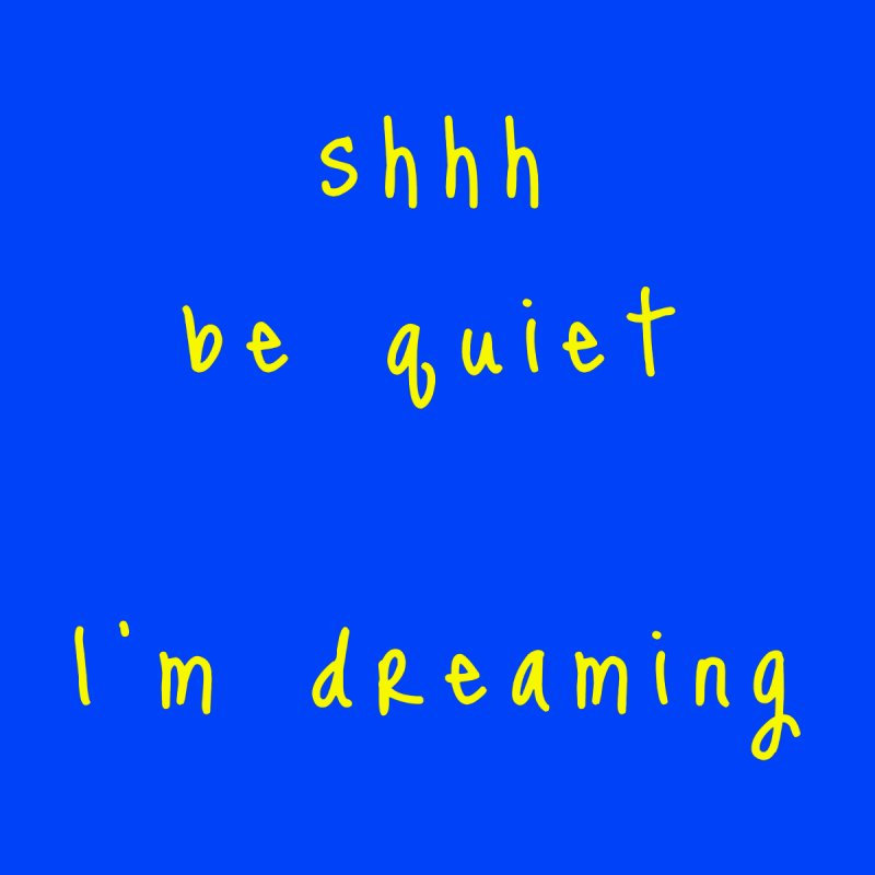 shhh be quiet I'm dreaming v1 - YELLOW font Accessories Beach Towel by ahmadwehbe.com Merch